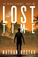 Lost Time (The Bridge Sequence Book Two) Kindle Edition