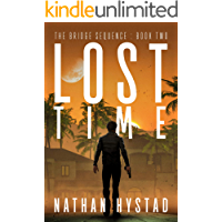 Lost Time (The Bridge Sequence Book Two)