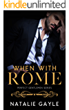 When With Rome (Perfect Gentlemen Book 1)