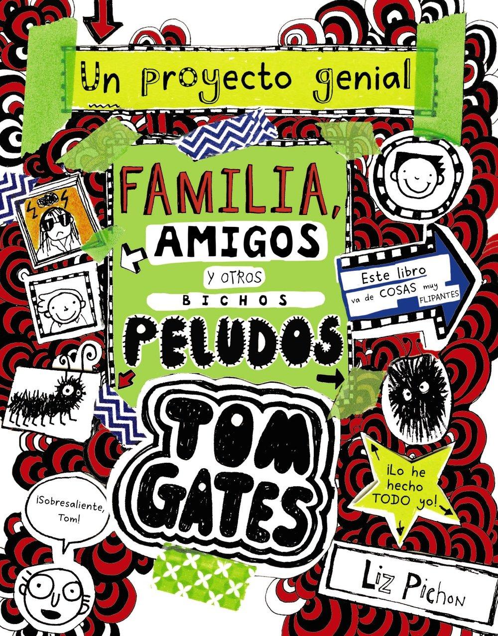 Tom Gates: Familia, amigos y otros bichos peludos Castellano - A ...