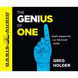 The Genius of One: God's Answer for our Fractured World