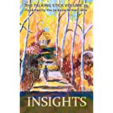The Talking Stick: Volume 29: Insights