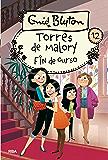 Torres de Malory #12. Fin de curso