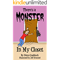 There's a Monster in My Closet (There's a Monster Series Book 2)