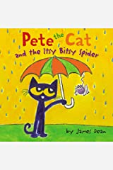 Pete the Cat and the Itsy Bitsy Spider Hardcover