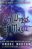 On Wings of Magic (Witch World - The Turning Book 3)