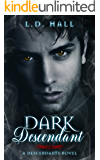 Dark Descendant (Descendants Book 3)