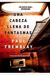 Una cabeza llena de fantasmas (Spanish Edition) Kindle Edition