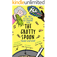 The Grotty Spoon: The Most Disgusting Restaurant Ever