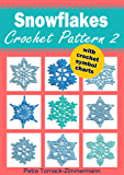 SNOWFLAKES Crochet Pattern 2: with crochet symbol charts