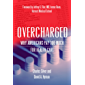 Overcharged: Why Americans Pay Too Much for Health Care (English Edition)