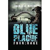 Blue Plague: Rage (Blue Plague Book 4) (4)
