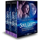 Soul Lights (Vol. 7-8): Donne-moi ton âme : l'étreinte du vampire