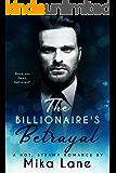 The Billionaire's Betrayal
