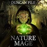 Nature Mage: The Nature Mage Series, Book 1