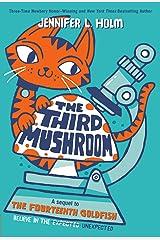 The Third Mushroom Kindle Edition