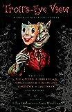 Troll's-Eye View: A Book of Villainous Tales