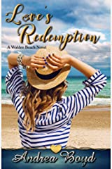Love's Redemption (Walden Beach Book 3) Kindle Edition