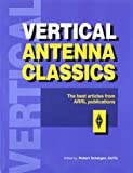 Vertical Antenna Classics (Radio amateur's library)