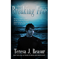 Breaking Free (Military Romantic Suspense) (SEAL Team Heartbreakers Book 1)
