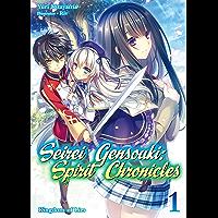 Seirei Gensouki: Spirit Chronicles Volume 1 (English Edition)