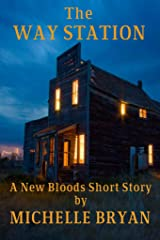 The Waystation: New Bloods Short Story (New Bloods Trilogy) Kindle Edition