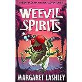 Weevil Spirits (Freaky Florida Mystery Adventures Book 5)