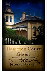 Hampton Court Ghost (Paranormology Book 3) Kindle Edition