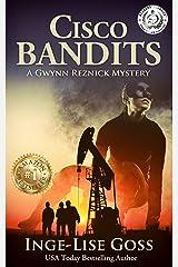 Cisco Bandits: A Gwynn Reznick Mystery (Gwynn Reznick Mystery Thriller Series Book 2) Kindle Edition
