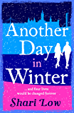 Another Day in Winter: NEW from the No1 Bestselling Author. A perfect winter treat! (A Winter Day Book)