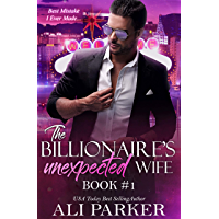 The Billionaire's Unexpected Wife #1 (English Edition)