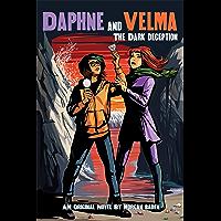 The Dark Deception (Daphne and Velma YA Novel #2) (Scooby-Doo!)