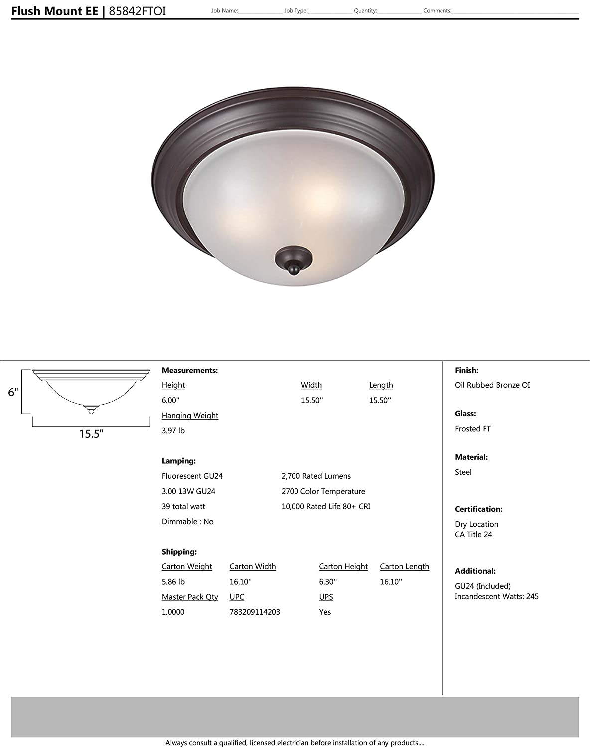 Glass Shade Material 1355 Rated Lumens Wet Safety Rating 18W Max. Oil Rubbed Bronze Finish GU24 Fluorescent Fluorescent Bulb Maxim 85842FTOI Flush Mount EE 3-Light Flush Mount 2700K Color Temp Frosted Glass