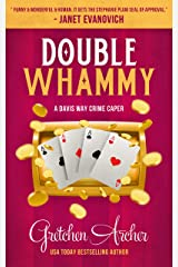 Double Whammy: A Davis Way Crime Caper Book 1 (The Davis Way Crime Caper Series) Kindle Edition