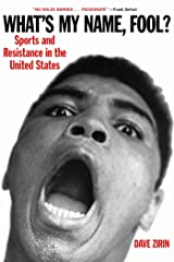 What's My Name, Fool? Sports and Resistance in the United States Paperback