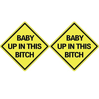 Rogue River Tactical 2X Baby Up in This Bitch Sticker Funny Auto Decal Bumper Vehicle Safety Sticker Sign for Car Truck SUV: Automotive