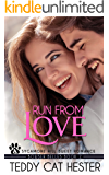 Run from Love: A Bowser Belles Sweet Contemporary Romance