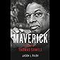 Maverick: A Biography of Thomas Sowell (English Edition)