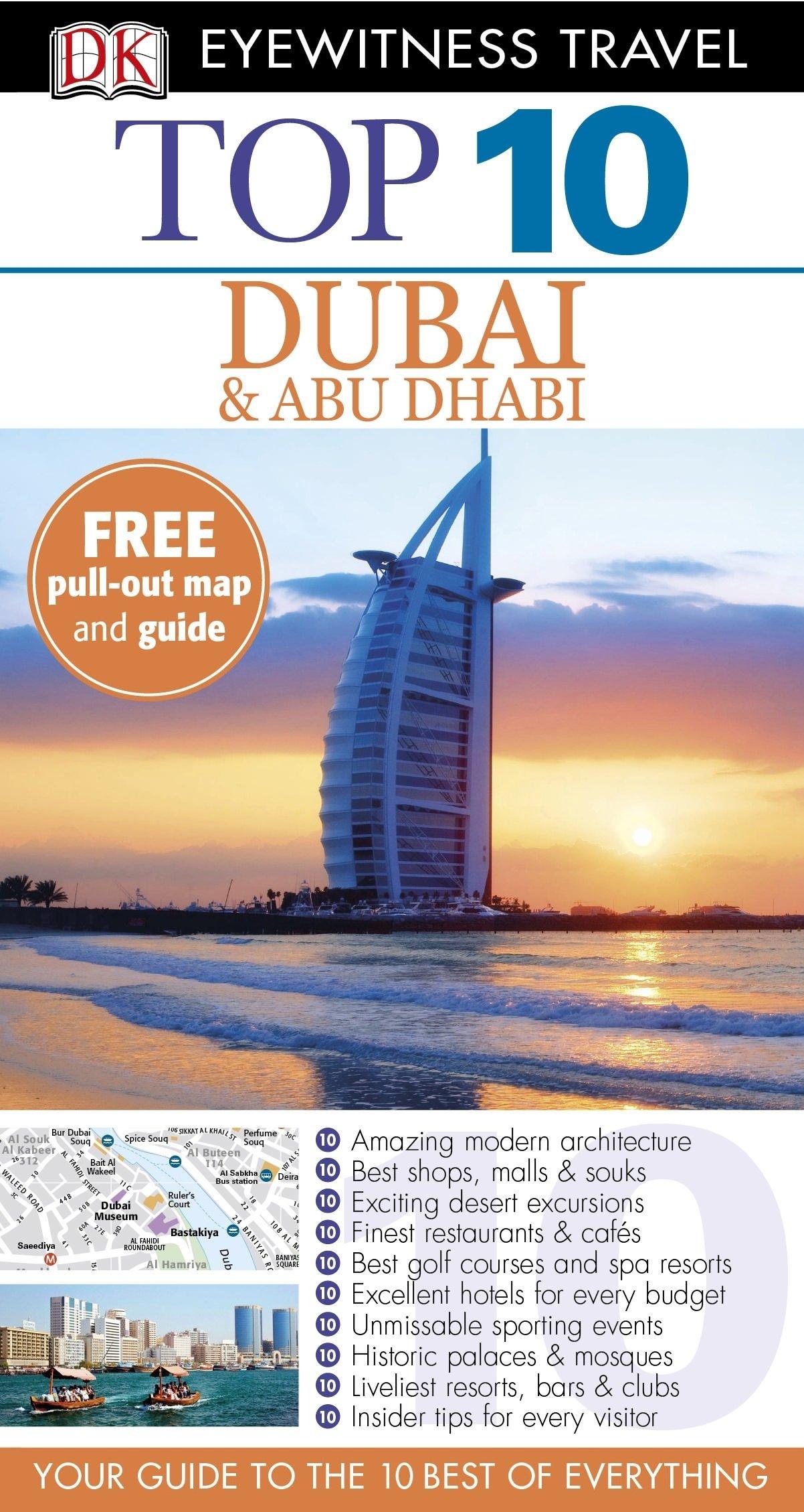 035cc191e91 Top 10 Dubai and Abu Dhabi (DK Eyewitness Travel Guide) Paperback –  September 3, 2012