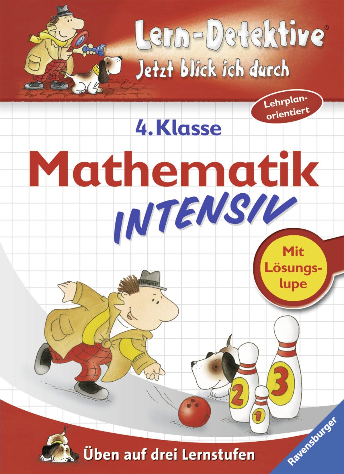 Mathematik intensiv - 4. Klasse - Lern-Detektive - Jetzt blick ich durch
