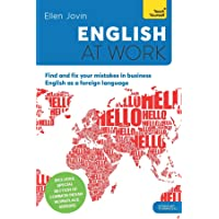 English at Work: Find and Fix your Mistakes in Business English as a Foreign Language