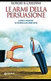Le armi della persuasione (Orizzonti) (Italian Edition)