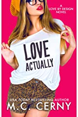 Love Actually (Love By Design Book 5) Kindle Edition