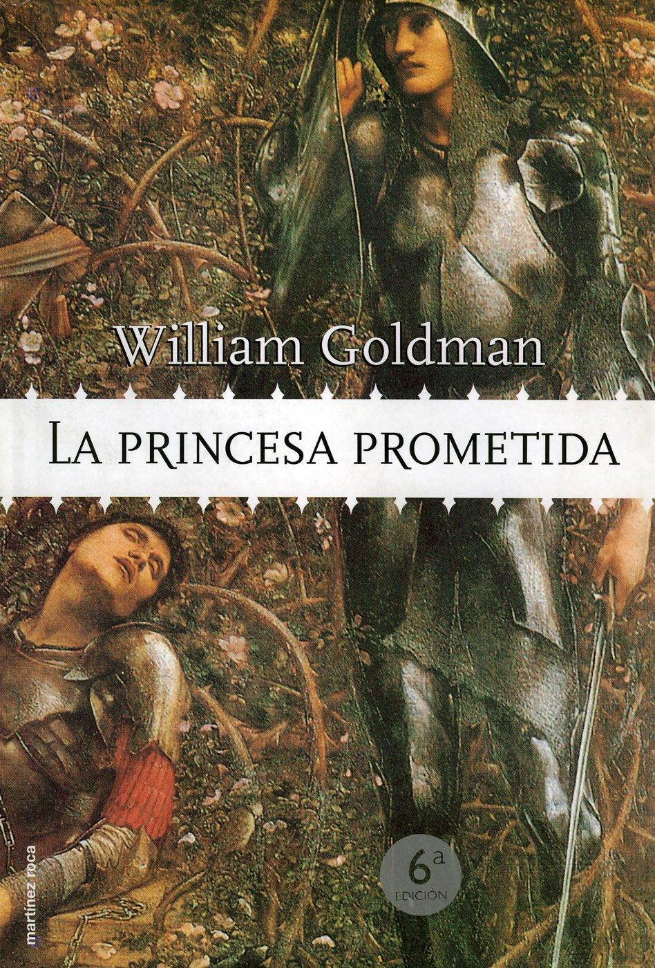 La princesa prometida (MR Dimensiones) Tapa dura – 1 ene 1901 William Goldman Ediciones Martínez Roca 8427030630 986575