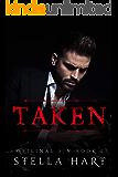 Taken: A Dark Captive Romance (Original Sin Book 1)