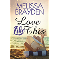 Love Like This (Seven Shores Romance) (English Edition)