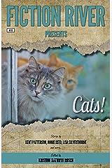 Fiction River Presents: Cats! Kindle Edition