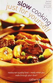 Good food meals for one triple tested recipes everyday goodfood slow cooking for yourself the perfect slow cooker recipe book restaurant quality food forumfinder Images