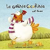 La gallina Cocorina (Clucky the Hen) (Spanish Edition)