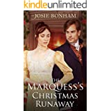 The Marquess's Christmas Runaway (Reluctant Brides Book 3)